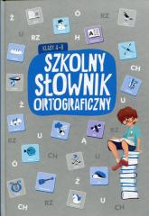 Szkolny słownik ortograficzny klasy 4-8 -  | mała okładka