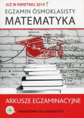 Egzamin ósmoklasisty Matematyka Arkusze egzaminacyjne -  | mała okładka