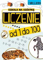Szkoła na szóstkę Liczenie od 1 do 100 -  | mała okładka