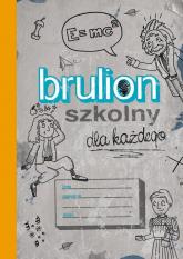Brulion szkolny dla każdego -  | mała okładka