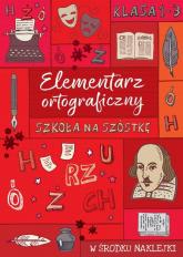 Szkoła na szóstkę Elementarz ortograficzny -  | mała okładka