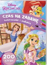 Disney Księżniczka Czas na zabawę Kolorowanki i zadania - zbiorowe opracowanie | mała okładka