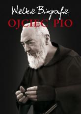 Ojciec Pio Wielkie Biografie - Agnieszka Banach | mała okładka