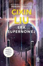 Era supernowej - Cixin Liu | mała okładka