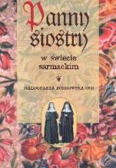 Panny siostry w świecie sarmackim - Małgorzata Borkowska | mała okładka