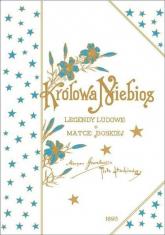 Królowa Niebios - Gawalewicz Maryan, Stachiewicz Piotr | mała okładka