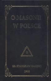 O masonii w Polsce - Stanisław Załęski   mała okładka