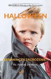 Halloween Zabawa czy zagrożenie? - Andrzej Zwoliński | mała okładka