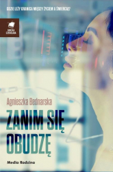 Zanim się obudzę - Agnieszka Bednarska | mała okładka