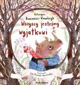 Wszyscy jesteśmy wyjątkowi - Katarzyna Baniewicz-Kowalczyk | mała okładka