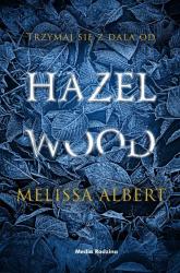 Hazel Wood - Melissa Albert | mała okładka