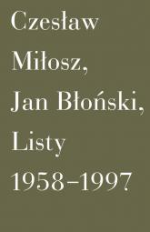 Listy 1958-1997 - Błoński Jan, Miłosz Czesław | mała okładka