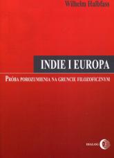 Indie i Europa Próba porozumienia na gruncie filozoficznym - Wilhelm Halbfass | mała okładka