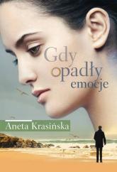 Gdy opadły emocje - Aneta Krasińska | mała okładka