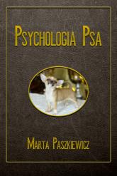 Psychologia psa - Marta Paszkiewicz   mała okładka