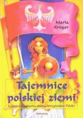 Tajemnice polskiej ziemi - Maria Kruger   mała okładka