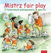 Mistrz fair play O honorowym postępowaniu w sporcie - Saint Sing Susan | mała okładka