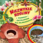 Niezwykłe rośliny Pierwsza encyklopedia dla najmłodszych - I.W.Twarina | mała okładka