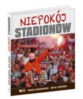 Niepokój stadionów - Bobakowski Marek, Zaremba Rafał | mała okładka