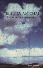 Koniec sezonu pomarańczy - Amichaj Jehuda | mała okładka