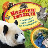 Niezwykłe zwierzęta Pierwsza encyklopedia dla najmłodszych -    mała okładka