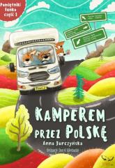 Kamperem przez Polskę Część 1 - Anna Jurczyńska | mała okładka
