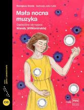 Mała nocna muzyka Gwiezdne skrzypce Wandy Wiłkomirskiej - Remigiusz Grzela | mała okładka