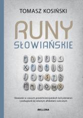 Runy słowiańskie - Tomasz Kosiński   mała okładka
