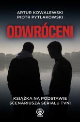Odwróceni - Pytlakowski Piotr, Kowalewski Artur | mała okładka