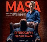 Masa o bossach polskiej mafii (audiobook) - Artur Górski | mała okładka