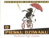 O piesku dziwaku - Janusz Minkiewicz | mała okładka