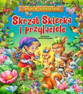 Skrzat Skierka i przyjaciele - Beata Wojciechowska-Dudek   mała okładka