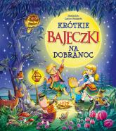 Krótkie bajeczki na dobranoc - Beata Wojciechowska-Dudek | mała okładka