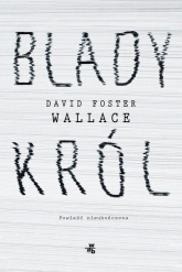 Blady król - Wallace David Foster | mała okładka