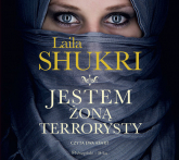 Jestem żoną terrorysty (audiobook) - Laila Shukri | mała okładka