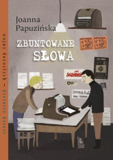 Zbuntowane słowa - Joanna Papuzińska | mała okładka