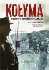 Kołyma Polacy w sowieckich łagrach -  | mała okładka