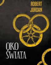 Oko Świata - Robert Jordan | mała okładka