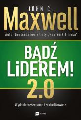 Bądź liderem! 2.0 - Maxwell John C. | mała okładka