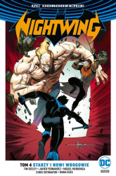 Nightwing Tom 4 Starzy i nowi wrogowie - Tim Seeley | mała okładka