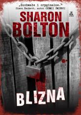 Blizna - Sharon Bolton | mała okładka