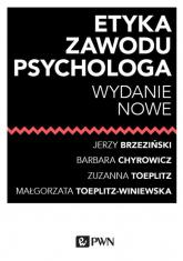 Etyka zawodu psychologa - Brzeziński Jerzy, Chyrowicz Barbara, Toeplitz Zuzanna, Toeplitz-Winiewska Małgorzata | mała okładka