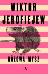 Różowa mysz - Wiktor Jerofiejew   mała okładka