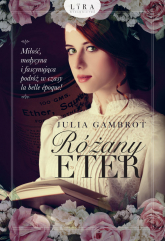 Różany eter - Julia Gambrot | mała okładka