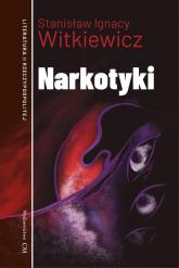 Narkotyki - Witkiewicz Stanisław Ignacy | mała okładka
