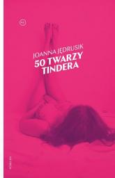 50 twarzy Tindera - Joanna Jędrusik | mała okładka