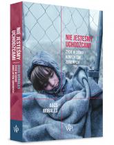 Nie jesteśmy uchodźcami Życie w cieniu konfliktów zbrojnych - Agus Morales | mała okładka