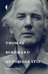 Autobiografie Thomas Bernhard - Thomas Bernhard | mała okładka