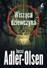 Departament Q. 6 Wisząca dziewczyna - Jussi Adler-Olsen   mała okładka