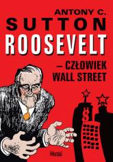 Roosevelt - człowiek Wall Street - Sutton Antony C. | mała okładka